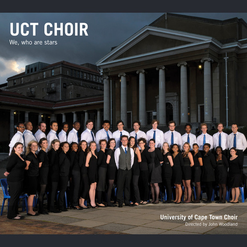 We, Who Are Stars (Directed by John Woodland) by University of Cape Town Choir