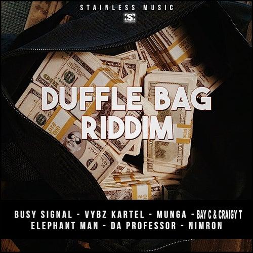 Duffle Bag Riddim by Various Artists