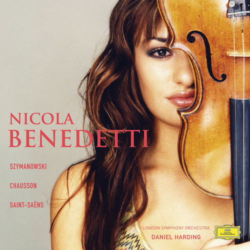 Szymanowski: Violin Concerto No.1 by Nicola Benedetti