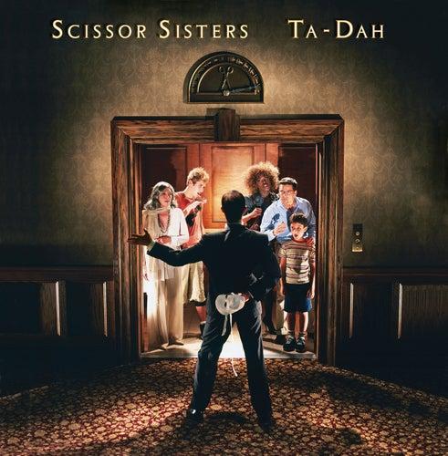 Ta Dah von Scissor Sisters