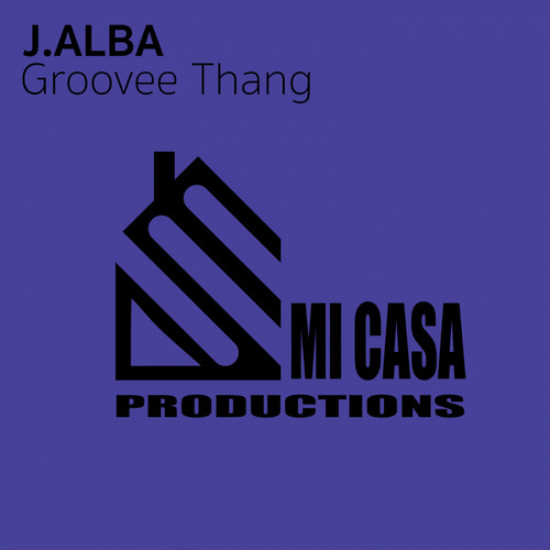 Groove Thang by J.Alba