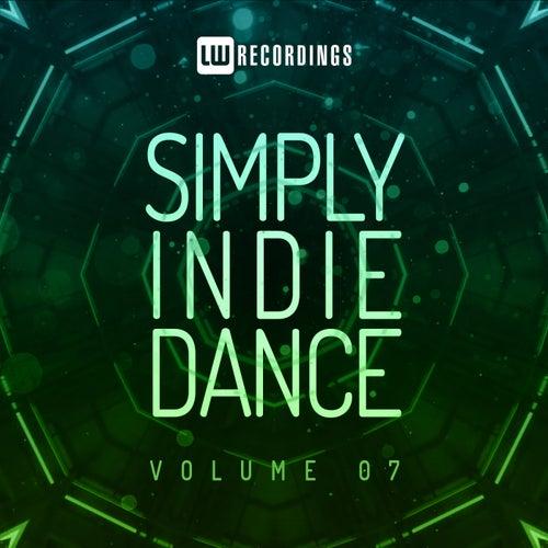 Simply Indie Dance, Vol. 07 by Various Artists