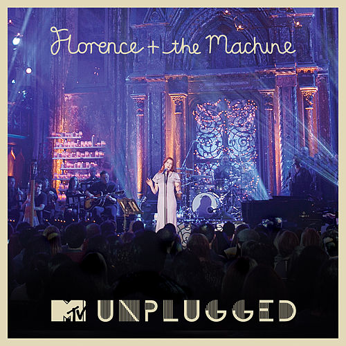 MTV Presents Unplugged: Florence + The Machine van Florence + The Machine