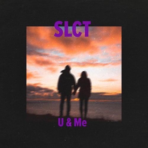 U & Me de Slct
