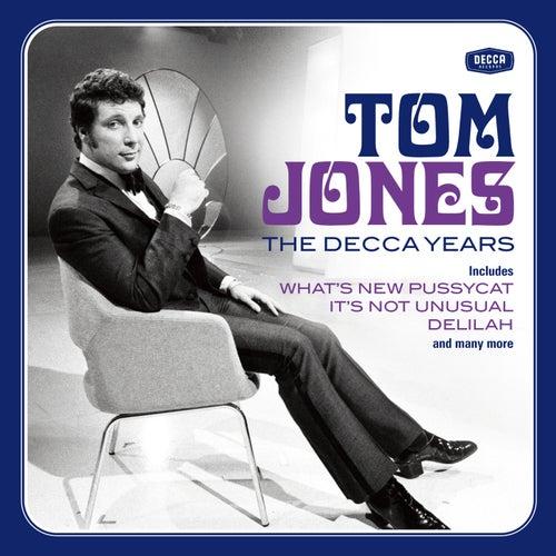 Tom Jones - The Decca Years by Tom Jones