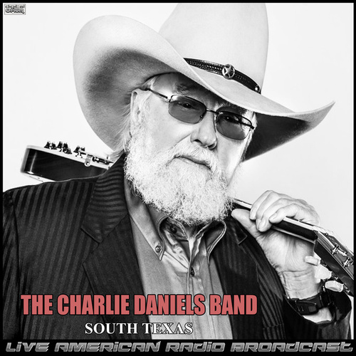South Texas (Live) de Charlie Daniels