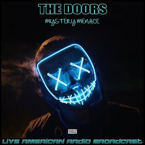 Mystery Menace (Live) de The Doors