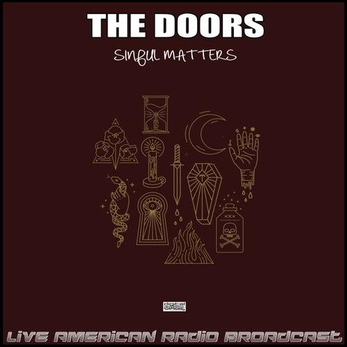 Sinful Matters (Live) de The Doors