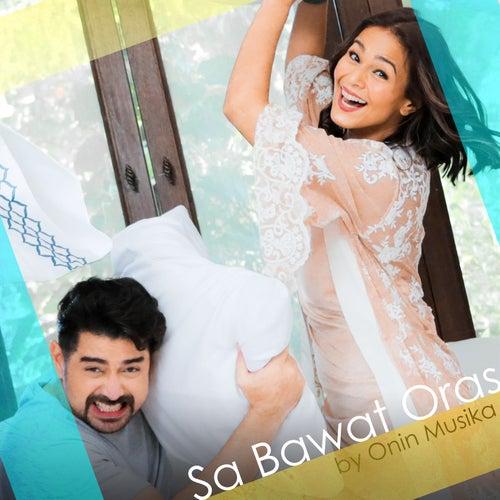Sa Bawat Oras by Onin Musika