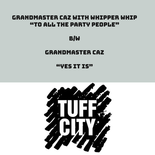 To All The Party People by Grandmaster Caz