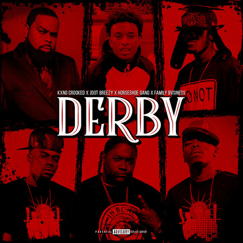 Derby by KXNG Crooked