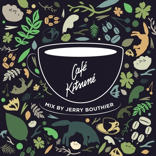 Café Kitsuné Mixed by Jerry Bouthier de Jerry Bouthier