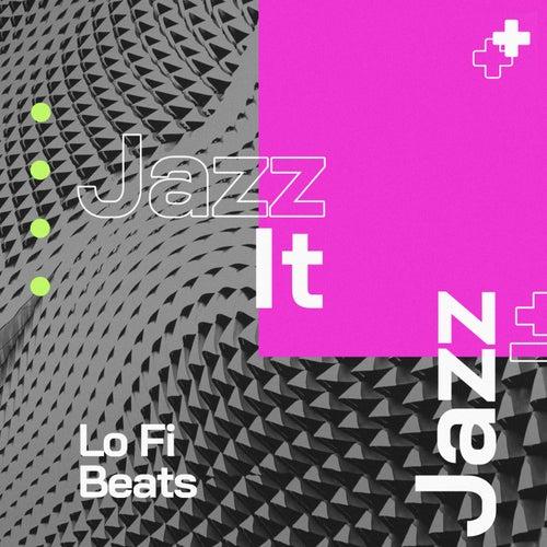 Jazz It by Lo Fi Beats
