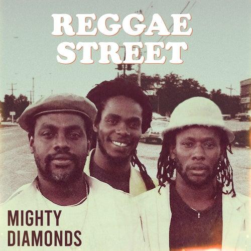 Reggae Street (Remastered) von The Mighty Diamonds