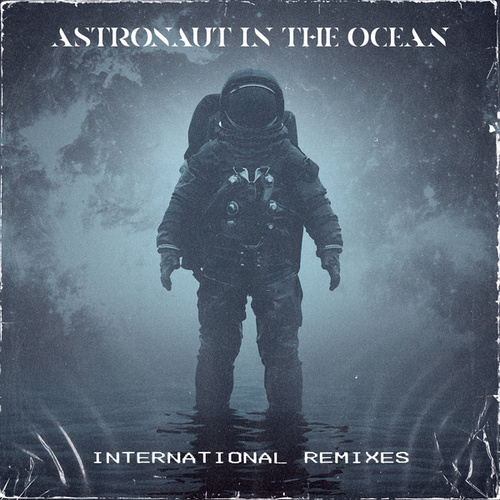 Astronaut In The Ocean (International Remixes) by Masked Wolf