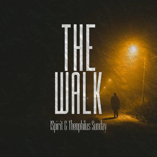 The Walk by 1spirit
