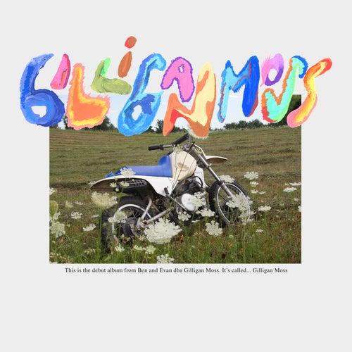Gilligan Moss by Gilligan Moss