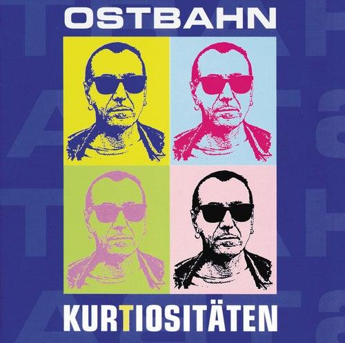 KurTiositäten by Ostbahn-Kurti