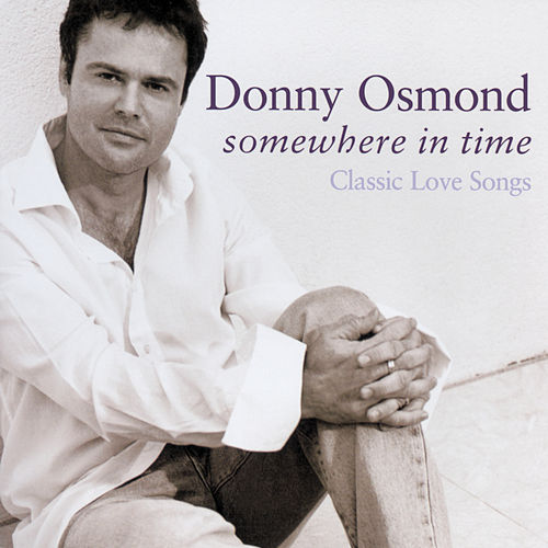 Somewhere In Time von Donny Osmond