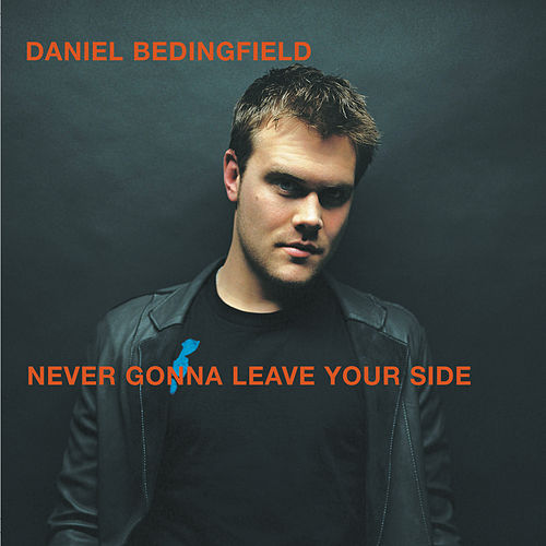 Never Gonna Leave Your Side de Daniel Bedingfield
