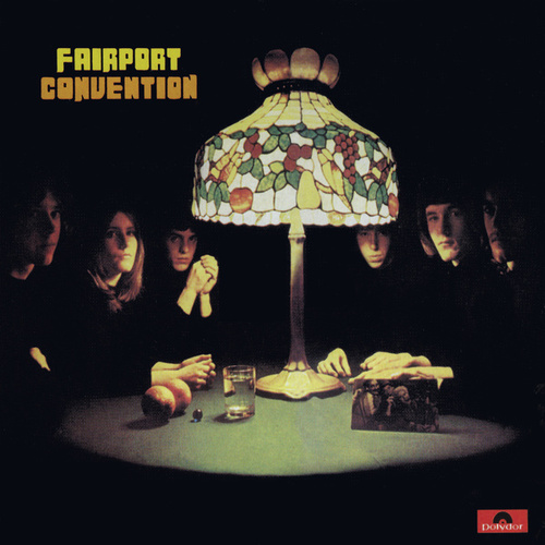 Fairport Convention (Bonus Track Edition) von Fairport Convention