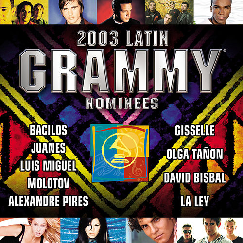 2003 Latin Grammy Nominees Pop/Tropical by Various Artists