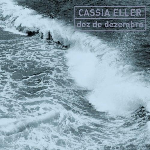 Dez De Dezembro de Cássia Eller