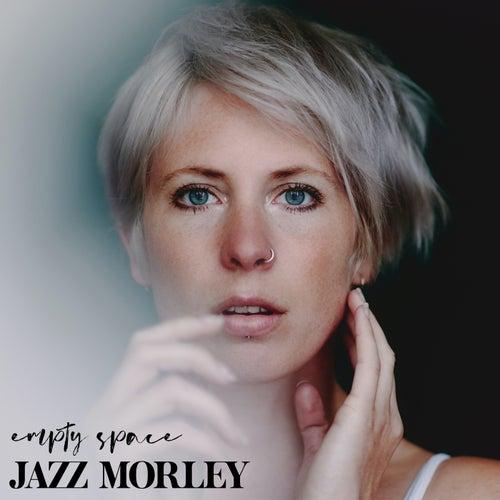 Empty Space von Jazz Morley