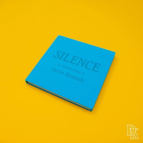 Silence by Devin Kennedy