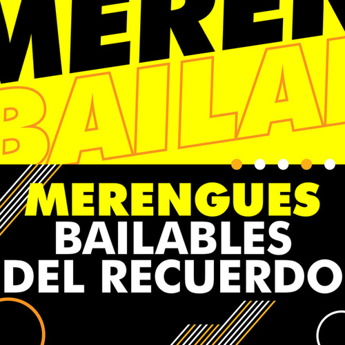 Merengues Bailables del recuerdo by Various Artists