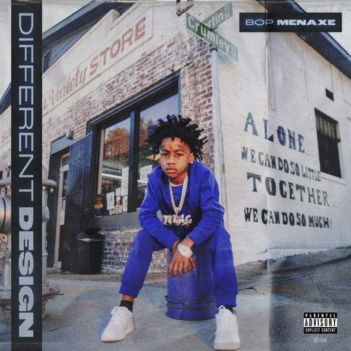 Different Design (feat. Bigga Rankin) by Bop Menaxe