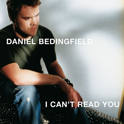 I Can't Read You de Daniel Bedingfield