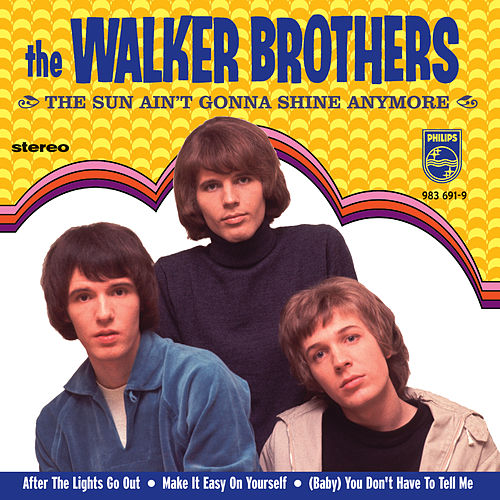 The Sun Ain't Gonna Shine Anymore de The Walker Brothers