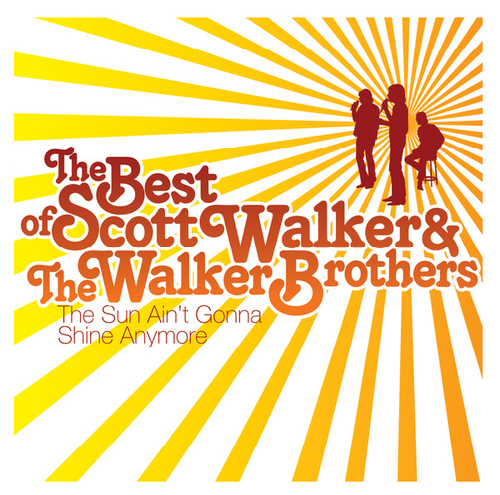The Sun Ain't Gonna Shine de Scott Walker