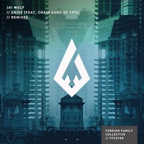Drive Remixes von Jai Wolf