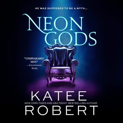 Neon Gods - Dark Olympus, Book 1 (Unabridged) by Katee Robert