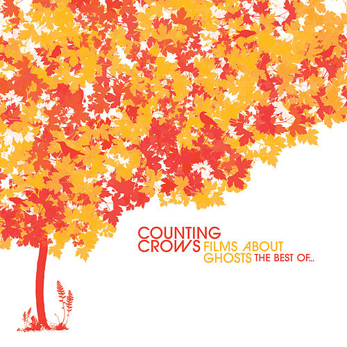 Films About Ghosts (The Best Of Counting Crows) de Counting Crows