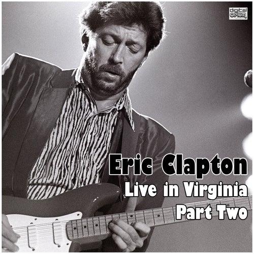 Live in Virginia - Part Two (Live) de Eric Clapton