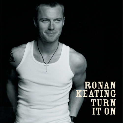 Turn It On de Ronan Keating