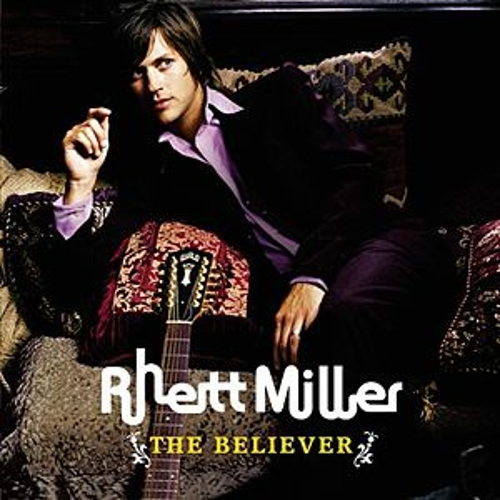 The Believer de Rhett Miller
