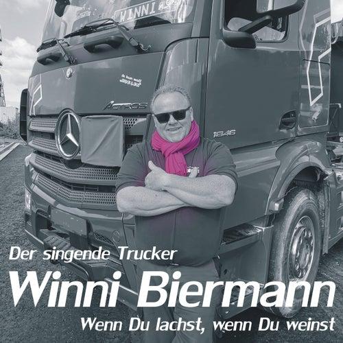 Wenn du lachst, wenn du weinst by Winni Biermann