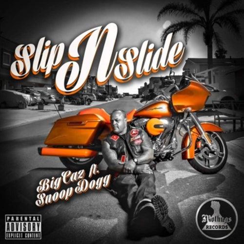 Slip & Slide von Big Caz
