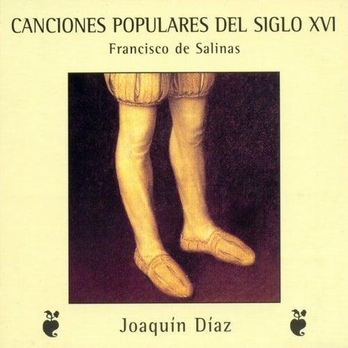 Canciones populares del siglo XVI. Francisco de Salinas de Joaquín Díaz