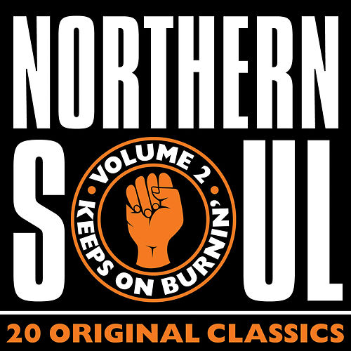 Northern Soul: 20 Original Classics Volume 2 by Various Artists