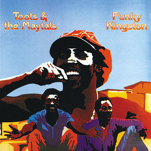 Funky Kingston de Toots and the Maytals