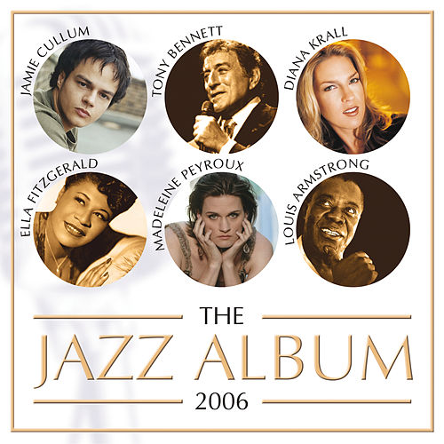 The Jazz Album 2006 by Various Artists