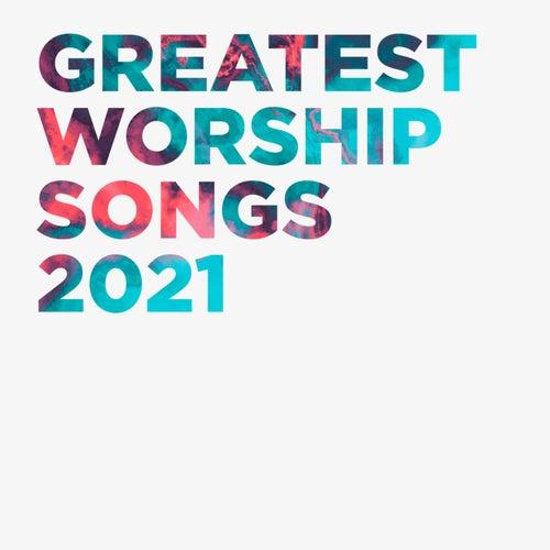Greatest Worship Songs 2021 by Lifeway Worship