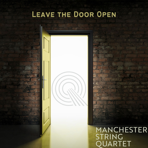Leave the Door Open by Manchester String Quartet