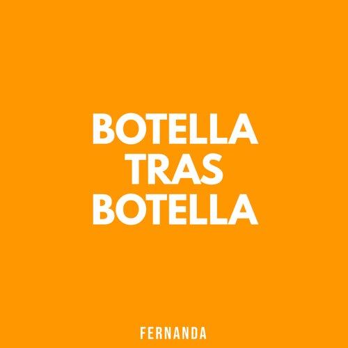 Botella Tras Botella de Fernanda