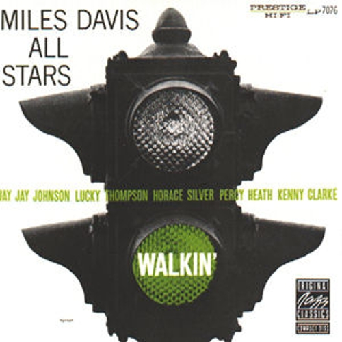 Walkin' von Miles Davis All Stars